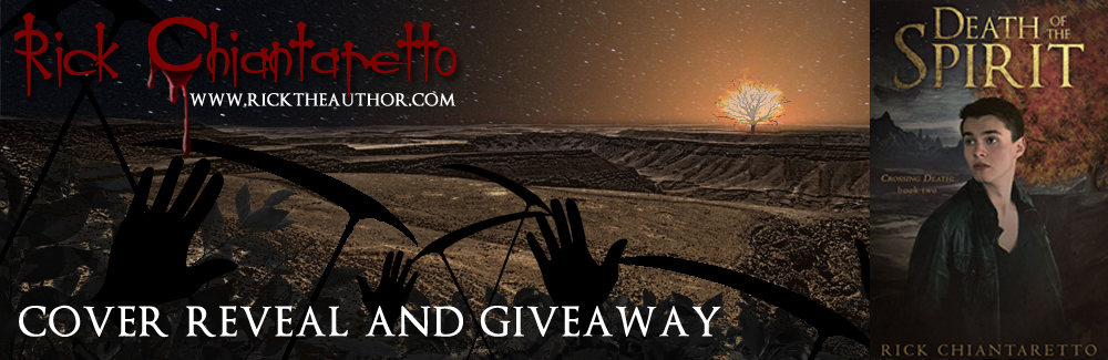 Cover Reveal and Giveaway: Death of the Spirit by Rick Chiantaretto